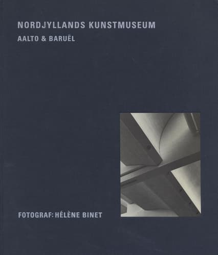 Nordjyllands Kunstmuseum Aalto and Baruel